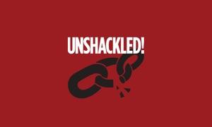 Unshackled!