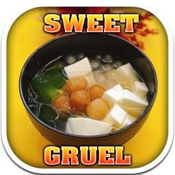 Sweet Gruel Recipe