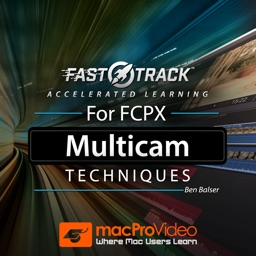 FastTrack™ for FCPX Multicam Techniques