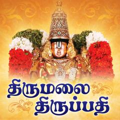 Thirumalai Thirupathi - Songs on Lord Balaji