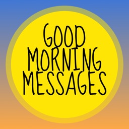 Good Morning Messages: Animated Stickers and Emoji