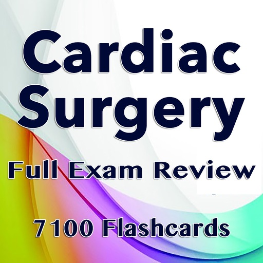 Cardiac Surgery Exam Prep 7100 Flashcards & Quiz