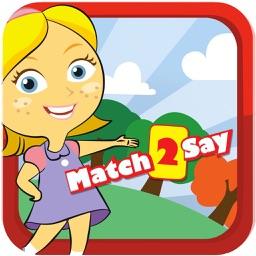Match2Say