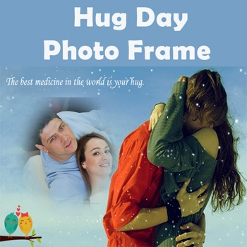 Hug Day Free Photo Frame Editor For Wishes