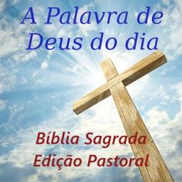 A Palavra de Deus do dia Bíblia Edição Pastoral