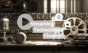 The Streaming Technology Channel