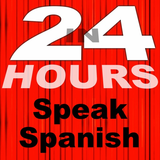 In 24 Hours Learn to Speak Spanish