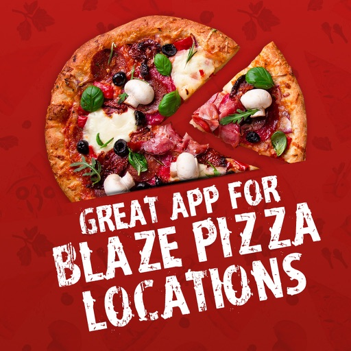 Great App for Blaze Pizza Locations