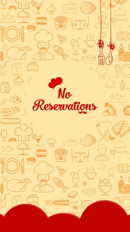 No Reservations Restaurants