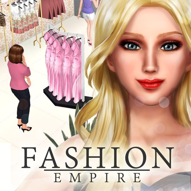 Fashion Empire Boutique Shopping Dressup Game On The App Store