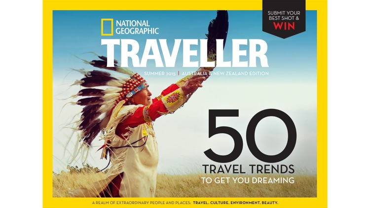 National Geographic Traveller AU/NZ: a realm of extraordinary people and places screenshot-3
