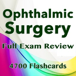 Ophthalmic Surgery Exam Quiz 4700 Flashcards