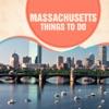 Massachusetts Things To Do