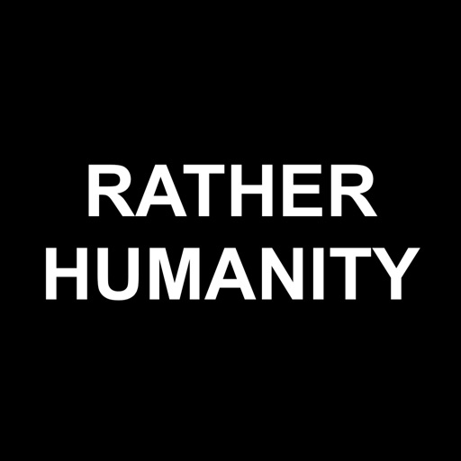 Rather Humanity - Online Games