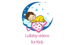 Lullaby Videos for Kids
