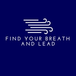 Find Your Breath and Lead