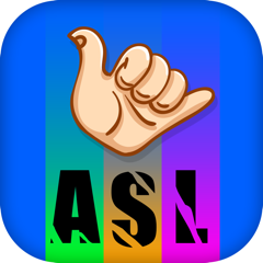 ASL: American Sign Language