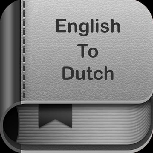 English To Dutch Dictionary :)