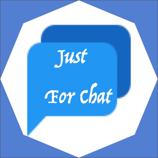 Just For Chat