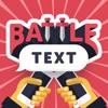BattleText - Chat Battles - iPhoneアプリ