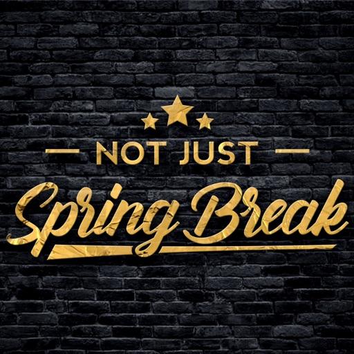 Not Just Spring Break