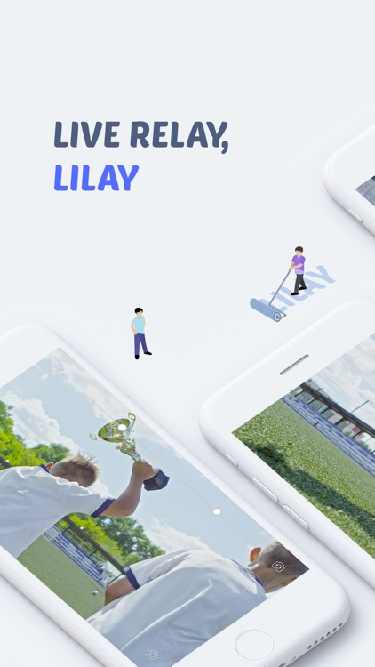 LILAY -  Mobile Live streaming