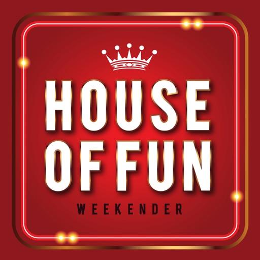 House Of Fun Weekender