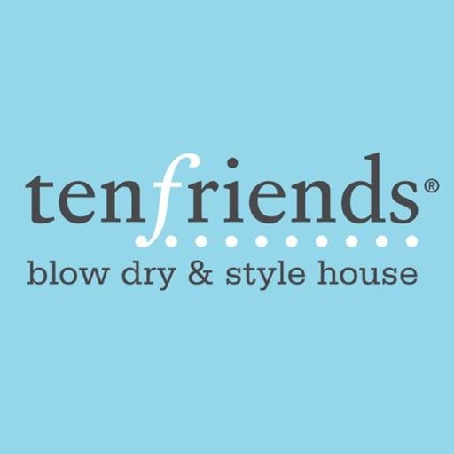 Ten Friends Blow Dry & Style