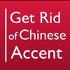 Get Rid of Chinese Accent