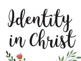 Beautiful Identity in Christ