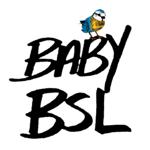 Baby BSL