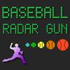 Baseball Radar Gun High Heat