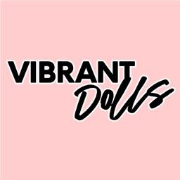 Vibrant Dolls