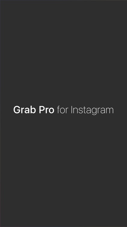 Grab Pro for IG