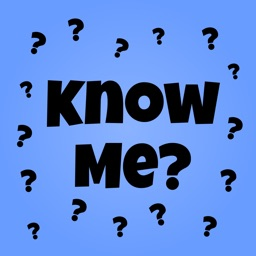 Know Me? - Quiz Your Friends