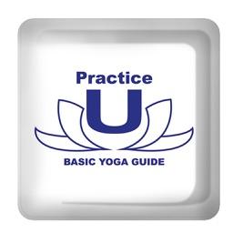 Practice U: Basic Yoga Guide