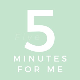 5 Minutes for Me