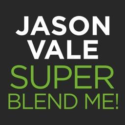 Jason Vale's Super Blend Me!
