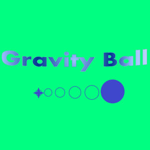 Gravity Ball - Dynasty Games - Games app