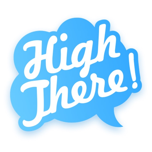 High There!