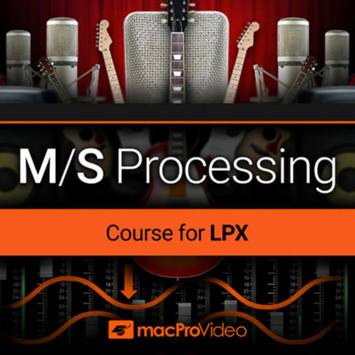 M/S Processing Course in LP X