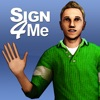 Sign 4 Me Classic - iPhoneアプリ