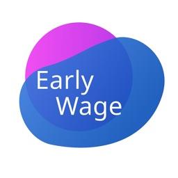 Early Wage - on demand wage