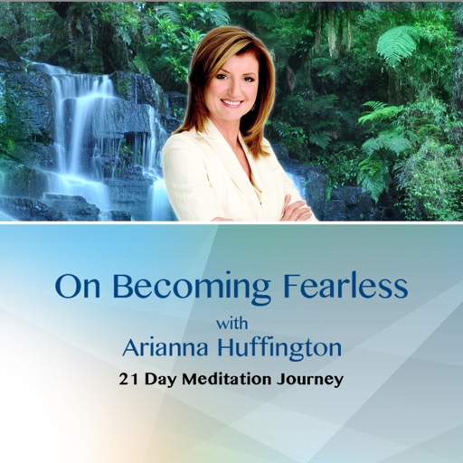 on becoming fearlessin love work and life huffington arianna