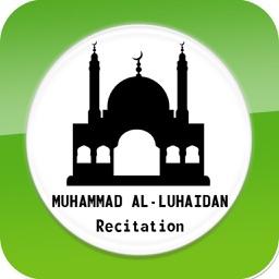 Quran Recitation by Muhammad Al Luhaidan