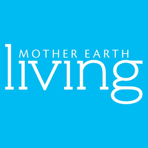 Mother Earth Living - Natural home, healthy life