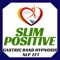 What is in Slim Positive's App
