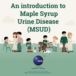 Maple Syrup Urine Disease (MSUD)
