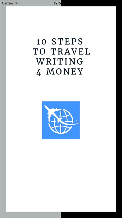 10 Steps to Travel Writing 4 Money