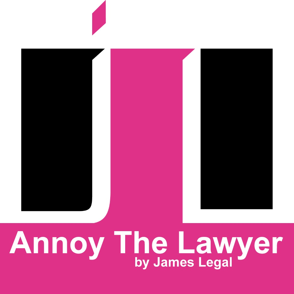 Annoy The Lawyer - James Legal hack